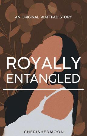 Royally Entangled by cherishedmoon