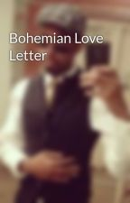 Bohemian Love Letter by VincentMartindale