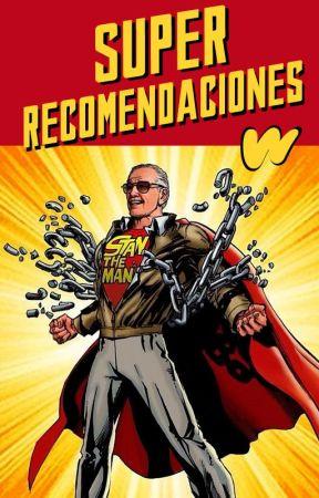 Superrecomendaciones by SuperheroesES