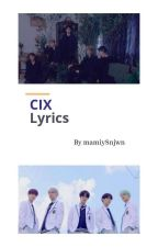 CIX Lyrics by mamiy8njwn