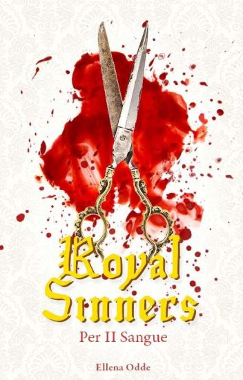 Royal Sinners (SELF PUBLISHED BOOK1 & 2)