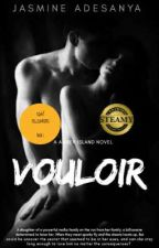 VOULOIR. (Kinky Billionaires Series #1). by beautifulandmystery