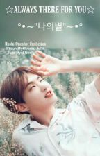Miracle Series 2: ALWAYS THERE FOR YOU 나의별 | HOSHI ONESHOT by YoureMyMiracle_Julie