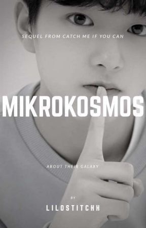 MIKROKOSMOS | PRODUCE X 101 (Sequel From Catch Me If You Can) by lilostitchh