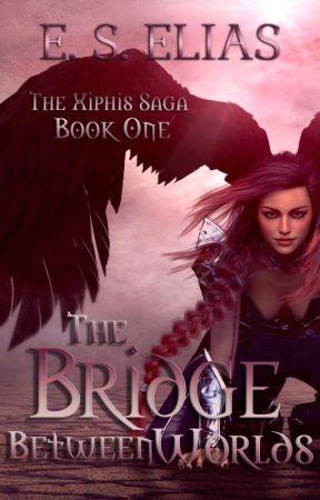 The Bridge Between Worlds by ESElias