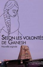 Selon les volontés de Ganesh by Skyliine