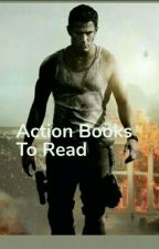 Action Books To Read by njtrisha