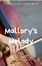Mallory's Melody by Pecowrites