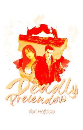 Deadly Pretenders by KeriHalfacre