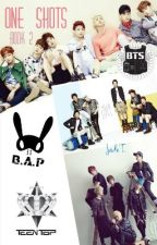B.A.P, BTS&Teen Top One Shots {HIATUS For Requests} by Exo-rdinary17
