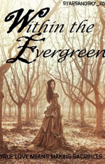 Within The Evergreen