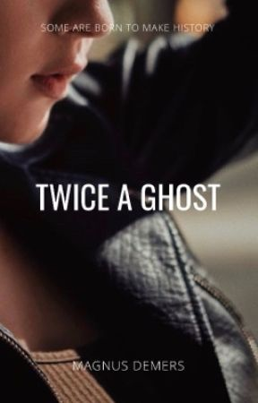 Twice a Ghost by concussive