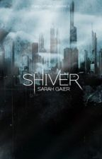 shiver (FEATURED) | ✓ by stardust24601