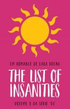 #3 | The List Of Insanities by hounselllara
