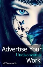 [CLOSED] Advertise Your Undiscovered Work (AYUW) - 2014 by xXPersevereXx
