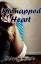 Kidnapped Heart by vampires18