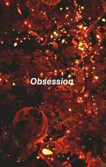 Obsession 《Michael Myers Fanfic》