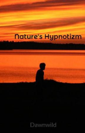 Nature's Hypnotizm by NatureMyHeart