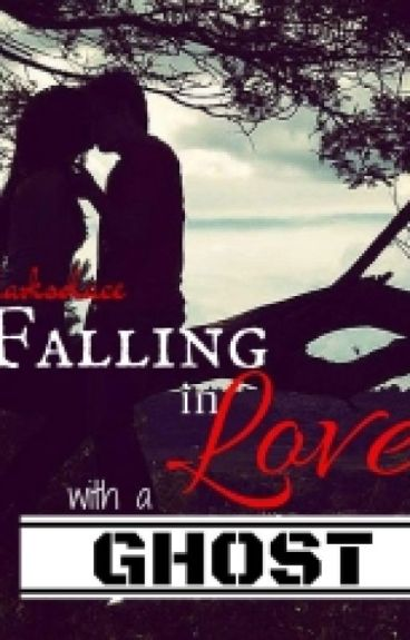 Falling in Love with a Ghost