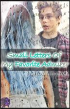 Small Letters of My Favorite Admirer by jaquelimons