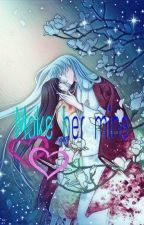 Make her mine (Sesshomaru x reader) by dustycloud