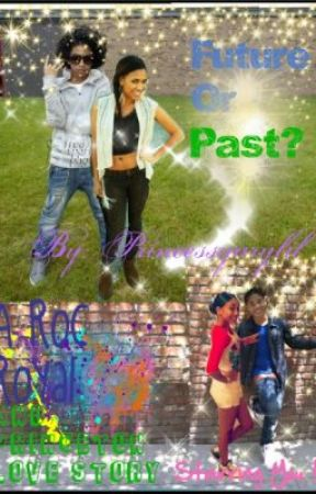 Future Or Past A Princeton And Roc Royal Love Story Starring You