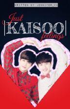 Just 𝐾𝑎𝑖𝑆𝑜𝑜 feeling||KaiSoo by Ssibyeol1013
