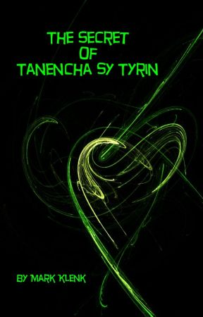 The Secret of Tanencha sy Tyrin by circulus777