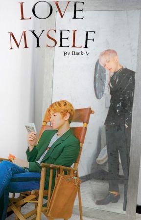Love Myself by Baek-V
