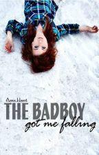 The Badboy Got Me Falling by aaannie_