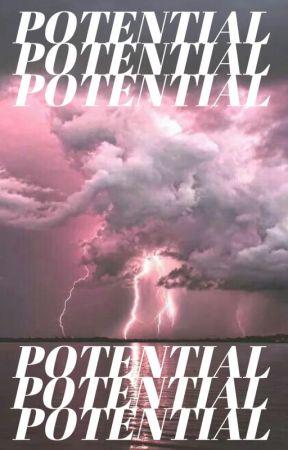 POTENTIAL ! by okcarebear