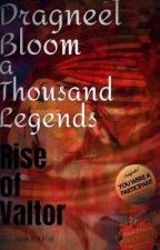 Dragneel Bloom A Thousand Legends: Rise Of Valtor by Baqkns