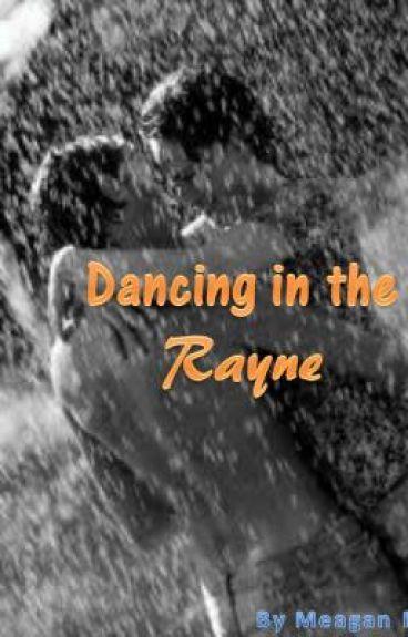 Dancing in the Rayne