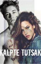 KALPTE TUTSAK by aLoNeDarK001
