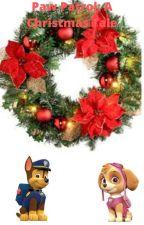 Paw Patrol: A Christmas Tale by OneBananaBoi