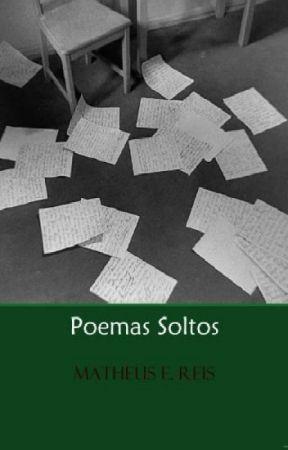Poemas Soltos by Matheusce4a