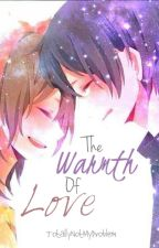 The Warmth of Love (Novella) by TotallyNotMyProblem