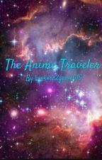 Anime Traveler (on hold) by kyokosa2gawa015