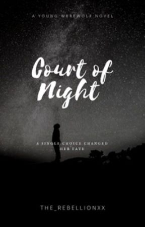 Court Of Night by the_rebellionxx