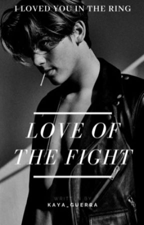Love of the Fight by kaya_guerra