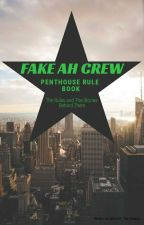 Fake AH Crew Rulebook (And Guide to Breaking Them) by LindZ_The_Insane