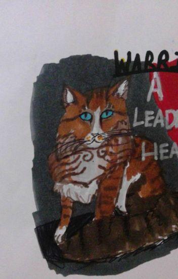 WARRIORS: A LEADER'S HEART