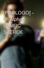 [PRÓLOGO] - Mi Alpha - FANFIC STEREK by albiiits
