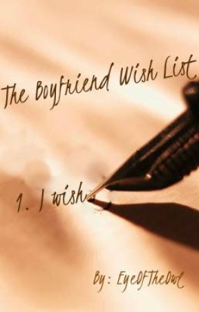 Boyfriend Wish List by EyeOfTheOwl
