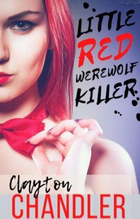 Little Red Werewolf Killer by Dark_Writes