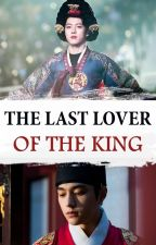 THE LAST LOVER OF THE KING -『명열』♛ MYUNGYEOL ♛ by Dearling_Kim