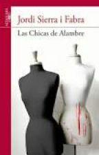 Las chicas de alambre .- Jordi Sierra i Fabra by clary_fray28
