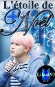 L'étoile de Noël [Yoonmin] by Lilaas93