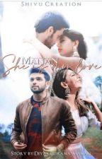 MaNan- She Is My Love 💓 by Diyakhurana_manan