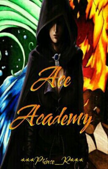 Ace Academy (The School of Magics)